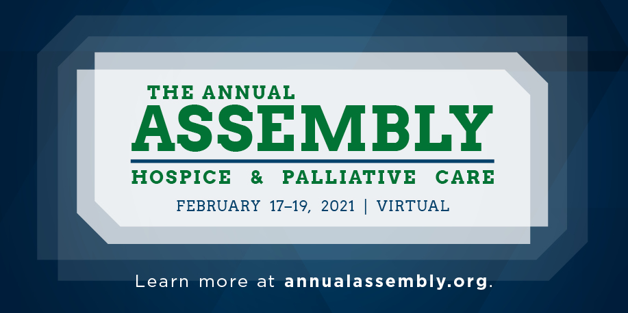 2021 Virtual Annual Assembly of Hospice & Palliative Care