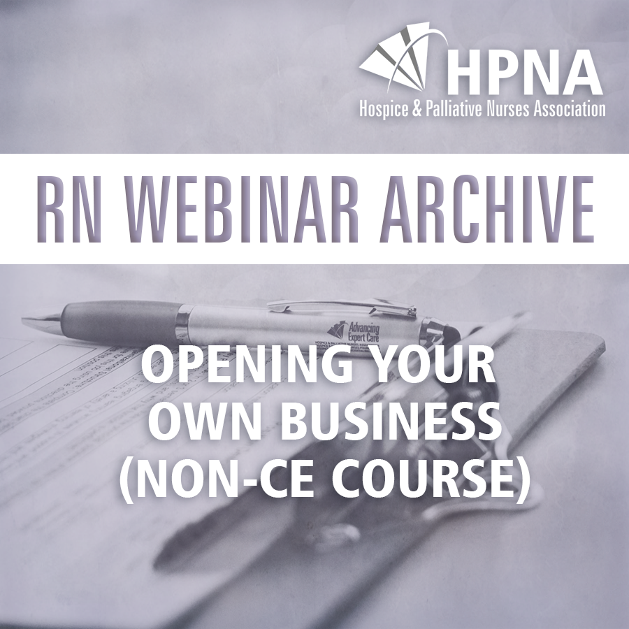 RN Webinar- Opening Your Own Business (non-CE course)